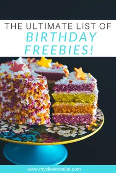Birthday Freebies: Ultimate Guide to Cashing in on your Birthday! » My Clever Wallet
