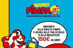 Amici della Scuola: FRANCO PANINI EDITORE - Iniziativa Nazionale - A S...