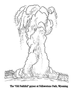 Old Faithful At Yellowstone Coloring Pages Fun Free Printable Patriotic Pictures And Sheets For Kids