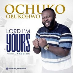 Lord I'm Yours – Ochuko Obukohwo . the CEO of Ochiessings Music Art, a worship and praise leader, minister, songwriter and composer; shares the song Lord I'm Yours produced by Jay Music. Graphic Design Flyer, Flyer Design, Everything Lyrics, Flyers Ideas, Christian Music Videos, Album Cover Design, Gospel Music, Mixtape, Flyer Template
