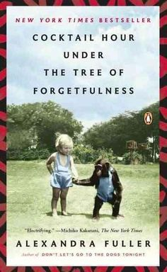 A story of survival and war, love and madness, loyalty and forgiveness, Cocktail Hour Under the Tree of Forgetfulness is an intimate exploration of Fullers parents and of the price of being possessed