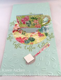 Altered Scrapbooking: Floral Cup Pop Stand Card for the Coffee Loving Cardmakers Blog Hop