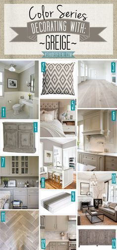 Color Series; Decorating with Greige. Greige, Beige, Grey home decor. | A Shade Of Teal