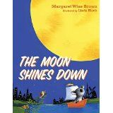 The Moon Shines Down (Hardcover)By Margaret Wise Brown