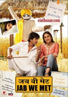 Jab We Met Hindi Movie Online - Shahid Kapoor and Kareena Kapoor. Directed by Imtiaz Ali. Music by Pritam. 2007 Jab We Met