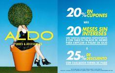 Sólo este 1° de mayo, 20% en cupones + 20 meses sin intereses ó 25% de descuento en ALDO Antara. No desaprovechen esta oportunidad.