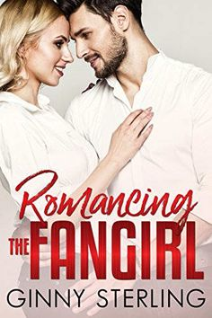 Romancing the Fangirl by Ginny Sterling