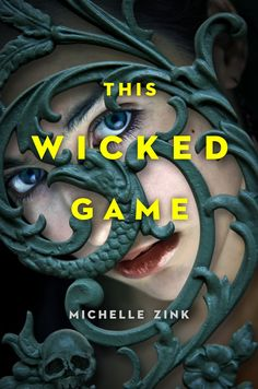 #CoverReveal This Wicked Game  by Michelle Zink. Expected publication: November 1st 2013 by Dial Books