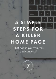 Learn how to make an #effective #homepage that hooks your visitors, keeps their attention and #converts! || #webdesign #tips #conversions #website #squarespace