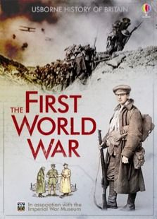 History of Britain The First World War  From the terror of the trenches to the beaches of Gallipoli, this book tells the unique story of Bri...