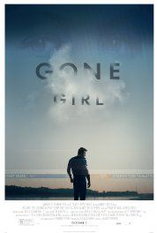 Gone Girl (2014) With his wife's disappearance having become the focus of an intense media circus, a man sees the spotlight turned on him when it's suspected that he may not be innocent.
