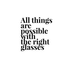 All things are possible when you have the right prescription! Be sure your prescription is up to date and book your annual eye exam now! Optometry Humor, Optometry Office, Glasses Quotes, Vision Quotes, Eye Facts, Eye Quotes, Eye Strain, Photo Quotes, Eye Glasses