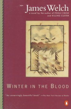 Winter in the blood / James Welch.