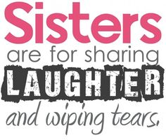 Funny Sister Quotes | Funny Quotes: Funny Quotes About Sisters About Life Love Birthday ...
