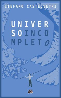 Universo Incompleto - cover 2018 Great Books, Movies, Movie Posters, Universe, Films, Film Poster, Cinema, Movie, Film