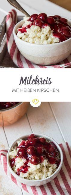 Wenn es eine Partnervermittlung für Milchreis gäbe, würde man ihm ganz sicher heißen Kirschen als den perfekten Partner vorschlagen.