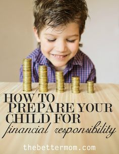 How to Prepare Your Child for Financial Responsibility