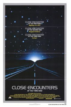 close encounters. A Steven Spielberg Film.  I saw this movie when I was 15 year old. It was really fantastic. This movie is still one of my best SF movie.