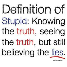 Nice quotes-funny-thoughts-lie-truth-definition of stupid Stupid Quotes, Bitch Quotes, Jokes Quotes, Funny Quotes, Stupid Funny, Quotes About Stupidity, Quotes About Stupid People, Funniest Quotes, Hilarious Sayings