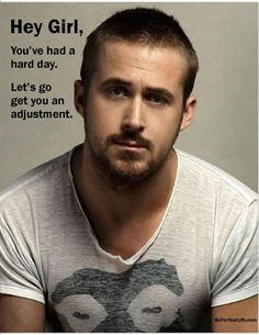 Oh Ryan! you read my mind! An adjustment is the best way to end (and start) every day! :D