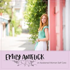 episode 12 awakened woman self care podcast