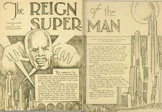 """Two-page spread titled """"The Reign of the Superman"""". On the left page is a bald men, and along both pages is a futuristic town. """"The Reign of the Superman"""" from Siegel's Science Fiction (January Clark Kent, Man Of Steel, Action Comics 1, Dc Comics, Justice League, Rookie Magazine, Pokemon Mew, Devotional Songs, Batman"""