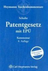 Patentgesetz mit Europäischen Patentübereinkommen.  Carl Heymanns, 2014.