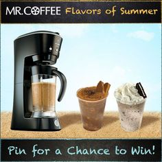 What is  your favorite flavor of frappe? You could win a Mr. Coffee® Café Frappe! Enter our Pinterest contest today -- visit us on http://on.fb.me/1qsda4s to enter. Contest ends 7/25/14. Good luck! #MrCoffee #Coffee #summer #contest #pintowin [Promotional Pin]