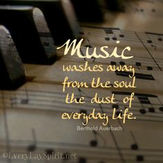 May music do some holy housekeeping in our souls ~ #music For app of beautiful wallpapers ~ www.everydayspirit.net