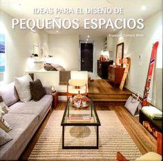 ideas para el diseño de pequeños espacios-francesc zamora mola-9788415023326