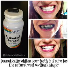 From Flab to Fab!: Whiten Your Teeth in 5 Minutes with Activated Charcoal AKA BLACK MAGIC