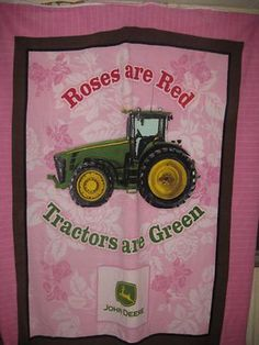 Roses are Red...Tractors are Green