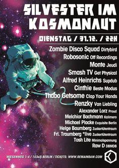 Silveser feat. Robosonic   Kosmonaut   Berlin   https://beatguide.me/berlin/event/kosmonaut-silvester-20131231