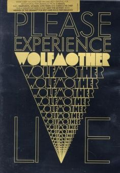 Please Experience Wolfmother: