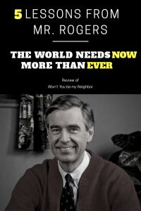 5 Lessons From Mr. Rogers The World Needs Now More Than Ever: Review of Won't You Be My Neighbor – Salt 'em up Sisters #Fredrogers #mrrogers #wontyoubemyneighbor #parenting