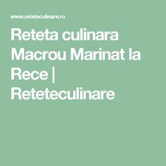 Reteta culinara Macrou Marinat la Rece | Reteteculinare Canning