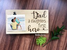 Dad photo frame, Fathers Day gift, Dad gifts, New Dad gifts, Dad picture frame, Dad and daughter, Fathers Day from daughter, Picture holder