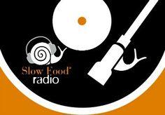 Le Officine Gourmet - di Giulia Cannada Bartoli: ottobre 2014, Drizzate le antenne: nasce la nuova web radio Slow Food