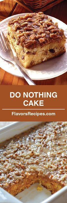 DO NOTHING CAKE *** you will be fine with this one! We love old fashioned cakes and if you can spare 10 minutes, this recipe is for you Homemade Desserts, Homemade Cakes, Easy Desserts, Dessert Recipes, Awesome Desserts, Layered Desserts, Dessert Bars, Delicious Cake Recipes, Yummy Cakes