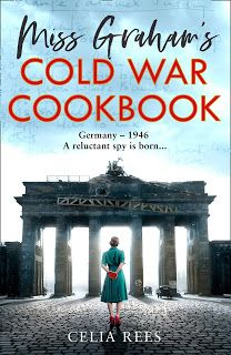 The Intrepid Reader : Weekend Cooking: Miss Graham's Cold War Cookbook by Celia Rees Ya Books, Good Books, Books To Read, Historical Fiction Books, Ordinary Lives, First Novel, Cold War, Novels, History