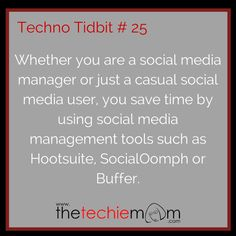 Techno Tidbit #25 Use social media managment tools