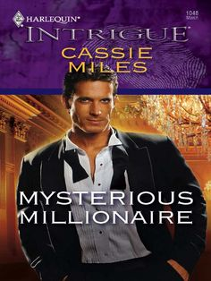 """Read """"Mysterious Millionaire"""" by Cassie Miles available from Rakuten Kobo. Liz Norton's part-time P. gigs were run-of-the-millcustody disputes—until she went undercover on thewealthy Crawford e. New Books, Books To Read, Undercover, Paperback Books, Cassie, Audiobooks, Mystery, This Book, Poses"""