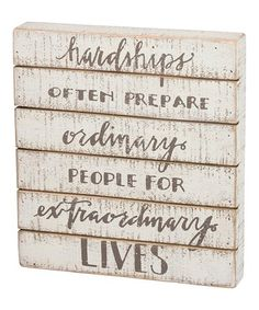 Look what I found on #zulily! 'Extraordinary Lives' Slatted Block Sign #zulilyfinds