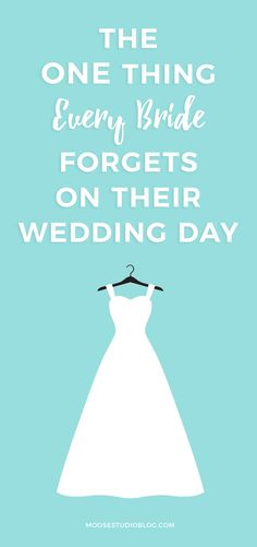 Wedding Planning The One Thing Every Bride Forgets On Their Day A Custom