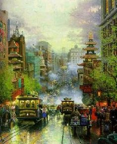"""San Francisco, California Street"" by Thomas Kinkade.  I have a print I bought from a Kinkade gallery in Seattle.  I love his vision."