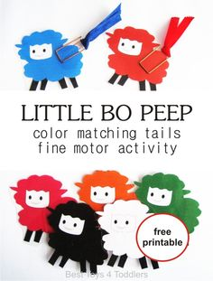 Little Bo Peep Color Matching Activity Little Bo Peep nursery rhyme activity for toddlers – color matching tails and fine motor skill activity, free printable with sheep in color and black and white included Rhyming Preschool, Rhyming Activities, Preschool Colors, Motor Skills Activities, Toddler Preschool, Preschool Activities, Preschool Learning, Color Activities For Toddlers, Teaching