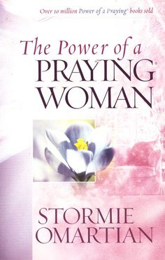The Power of a Praying Woman - is a very inspirational spiritual book. Get right with God!