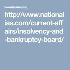 http://www.nationalias.com/current-affairs/insolvency-and-bankruptcy-board/