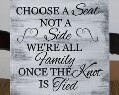 Image result for pick a seat not a side we are all family once the knot is tied