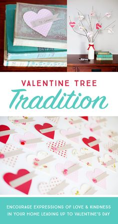 Encourage expressions of love and kindness leading up to Valentine's Day with this special family tradition.